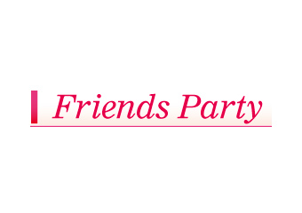 Friends Party(フレンズパーティー)